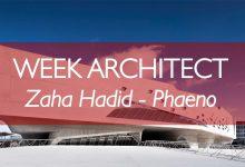 WEEK ARCHITECT – WEEK 1: ZAHA HADID – PHAENO