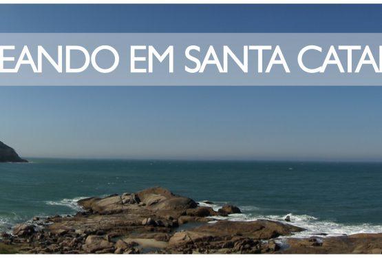 PASSEANDO EM SANTA CATARINA