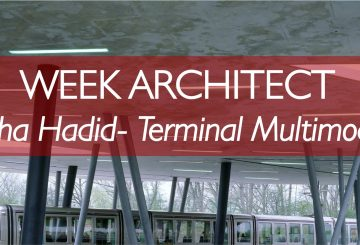 WEEK ARCHITECT – WEEK 1: ZAHA HADID – TERMINAL MULTIMODAL HOENHEIM NORD