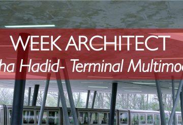 WEEK ARCHITECT – WEEK 1: ZAHA HADID – Terminal Multimodal Hoenheim Nord