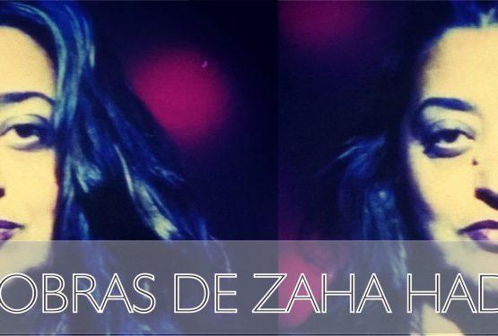 15 obras de Zaha Hadid